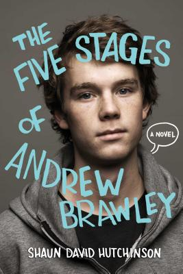 The Five Stages of Andrew Brawley - Hutchinson, Shaun David