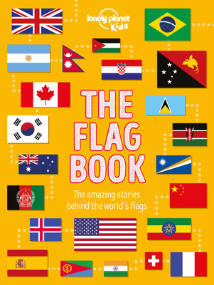 The Flag Book - Kids, Lonely Planet