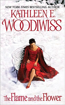 The Flame and the Flower - Woodiwiss, Kathleen E