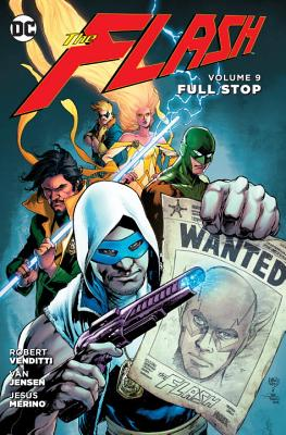 The Flash, Volume 9: Full Stop - Venditti, Robert