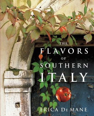 The Flavors of Southern Italy - de Mane, Erica