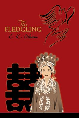 The Fledgling - Osborne, C. K.