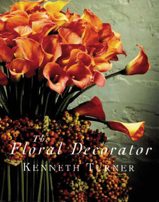 The Floral Decorator - Turner, Kenneth, and Avery, Marie-Louise (Photographer)