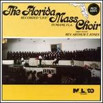 The Florida Mass Choir Recorded Live in Miami, Florida