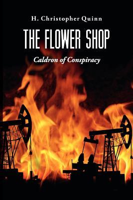 The Flower Shop - Quinn, H Christopher