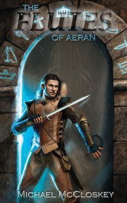 The Flutes of Aeran - McCloskey, Michael