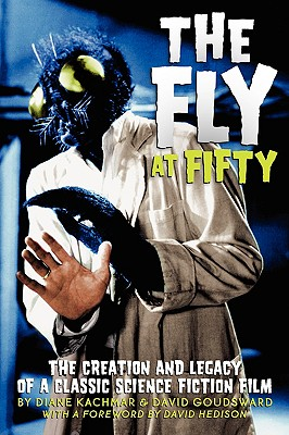 The Fly at 50 - Kachmar, Diane