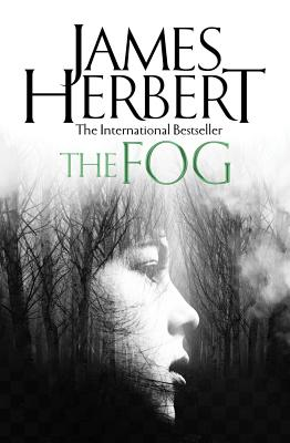 The Fog - Herbert, James