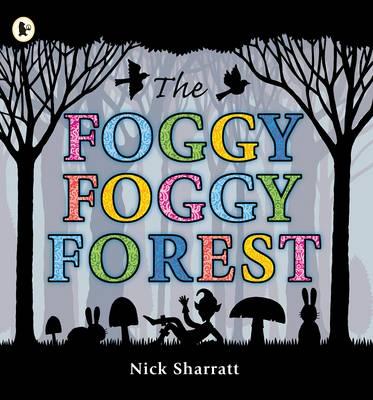 The Foggy, Foggy Forest -