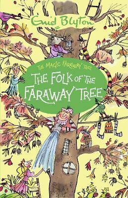 The Folk of the Faraway Tree - Blyton, Enid