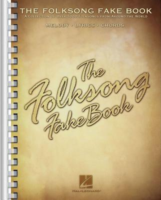 The Folksong Fake Book: C Edition - Hal Leonard Corp (Creator)