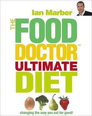 The Food Doctor Ultimate Diet -