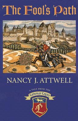 The Fool's Path: A Tale from the Lothemian Legacy - Attwell, Nancy J