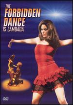 The Forbidden Dance is Lambada - Greydon Clark
