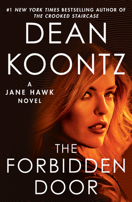 The Forbidden Door: A Jane Hawk Novel - Koontz, Dean