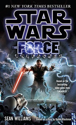 The Force Unleashed: Star Wars Legends - Williams, Sean