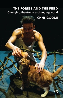 The Forest and the Field - Goode, Chris