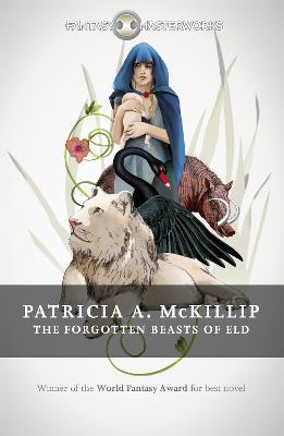 The Forgotten Beasts of Eld - McKillip, Patricia A.