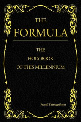 The Formula: The Holy Book of This Millennium - Themagnificent, Russell
