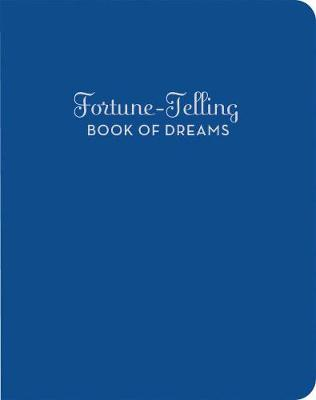 The Fortune-Telling Book of Dreams - McCloud, A M