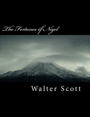The Fortunes of Nigel - Scott, Walter