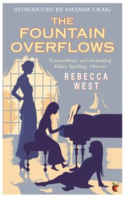 The Fountain Overflows - West, Rebecca, and Craig, Amanda (Introduction by)