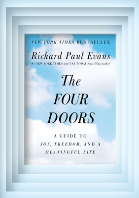The Four Doors: A Guide to Joy, Freedom, and a Meaningful Life - Evans, Richard Paul
