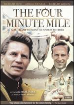 The Four Minute Mile - Jim Goddard