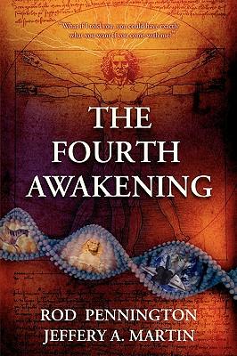The Fourth Awakening - Pennington, Rod, and Martin, Jeffery A