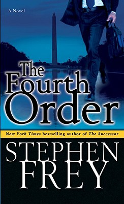 The Fourth Order - Frey, Stephen