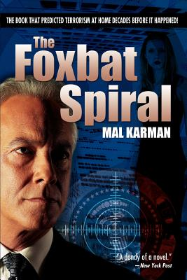 The Foxbat Spiral - Karman, Mal