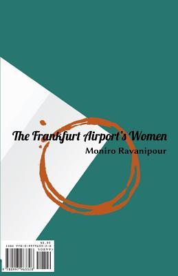 The Frankfurt Airport's Woman - Ravanipour, Moniro