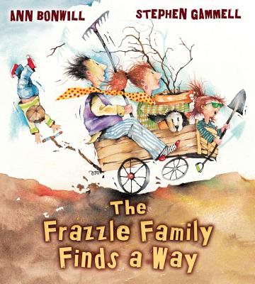 The Frazzle Family Finds a Way - Bonwill, Ann