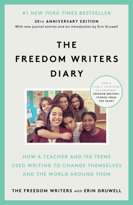 The Freedom Writers Diary - The Freedom Writers, and Gruwell, Erin