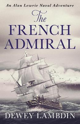 The French Admiral - Lambdin, Dewey