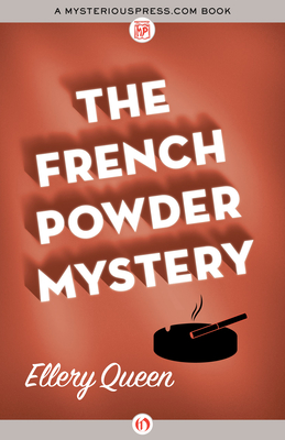 The French Powder Mystery - Queen, Ellery, Jr.