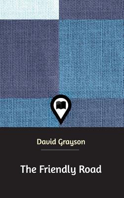 The Friendly Road - Grayson, David