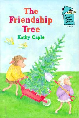 The Friendship Tree - Caple, Kathy