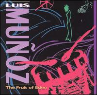 The Fruit of Eden - Luis Munoz