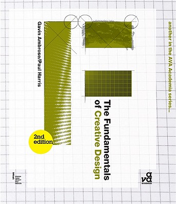 The Fundamentals of Creative Design - Ambrose, Gavin, and Harris, Paul