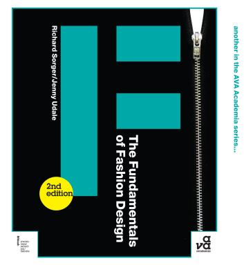 The Fundamentals of Fashion Design - Udale, Jenny, and Sorger, Richard
