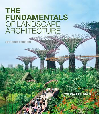 The Fundamentals of Landscape Architecture - Waterman, Tim