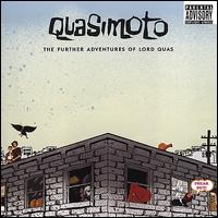The Further Adventures of Lord Quas - Quasimoto