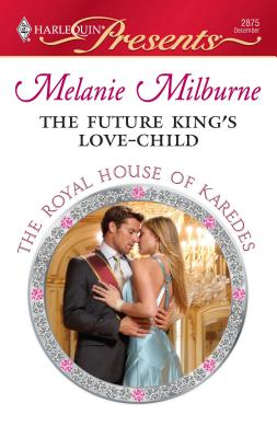 The Future King's Love-Child - Milburne, Melanie