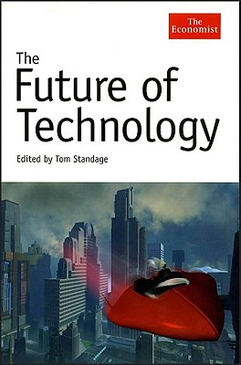 The Future of Technology - Standage, Tom (Editor)