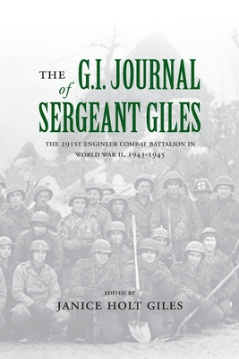 The G. I. Journal of Sergeant Giles - Giles, Janice Holt (Editor)