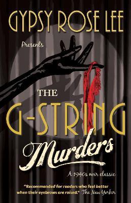 The G-String Murders - Lee, Gypsy Rose