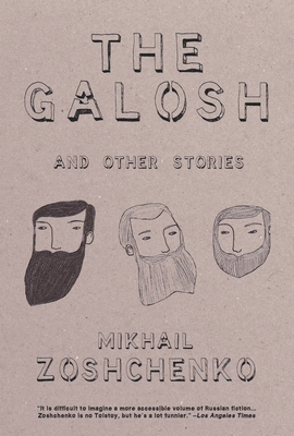 The Galosh: And Other Stories - Zoshchenko, Mikhail, and Hicks, Jeremy (Translated by)