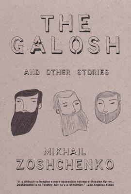 The Galosh: And Other Stories - Zoshchenko, Mikhail
