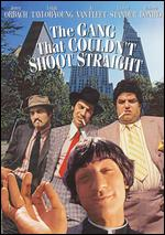 The Gang That Couldn't Shoot Straight - James Goldstone